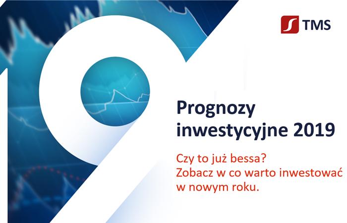 prognozy inwestycyjne 2019