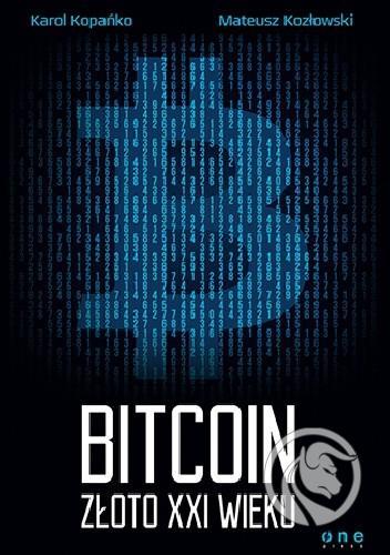 bitcoin - złoto xxi wieku