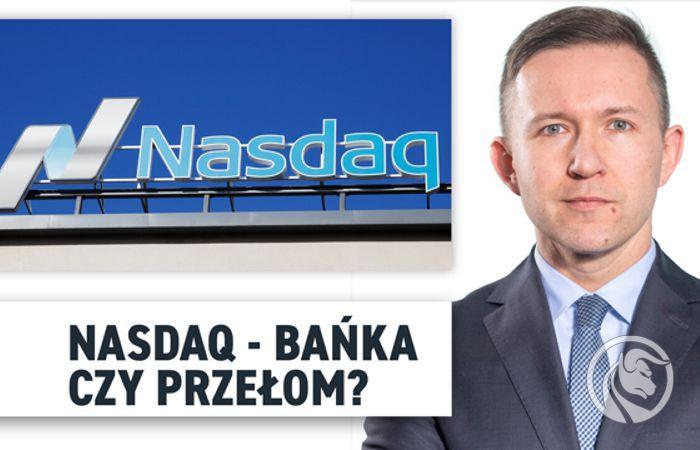 Nasdaq - banka czy przelom