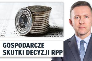 Gospodarcze skutki decyzji RPP