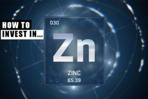 come investire nello zinco