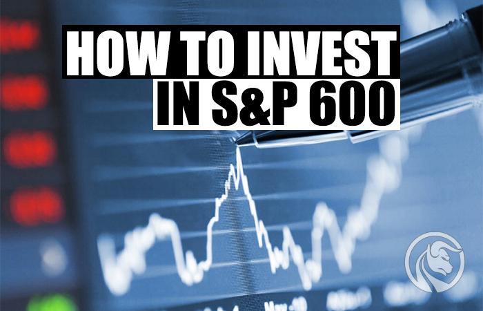 Índice S&P 600 como investir