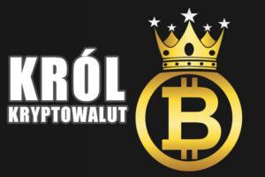 Bitcoin król kryptowalut