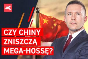 Czy Chiny zniszcza mega-hosse