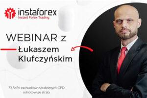 Webinar Instaforex: Korelacje międzyrynkowe, Łukasz Klufczyński